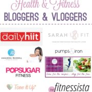 Favorite Health and Fitness Bloggers & Vloggers
