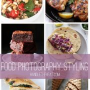 Food Photography Styling Tips & Tricks from Handletheheat.com