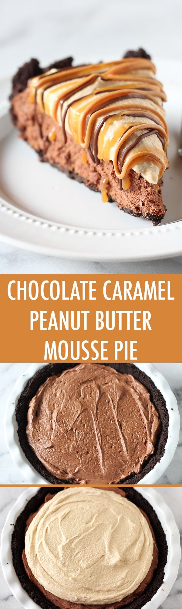 ... incredible Chocolate Peanut Butter Caramel Mousse Pie in just a sec