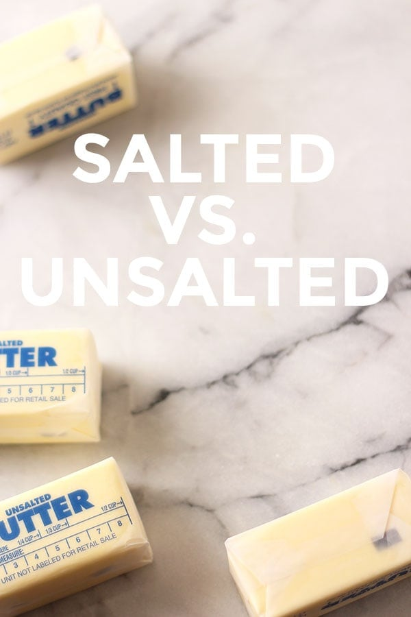 Salted vs. Unsalted Butter and which one YOU should always be using!