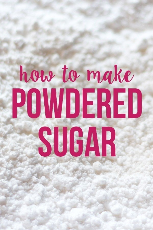 How to Make DIY Powdered Sugar in just 5 minutes!