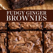 Fudgy Homemade Ginger Brownies